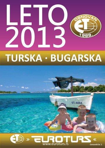 Preuzmite LETO 2013 – TURSKA I BUGARSKA - Euroturs