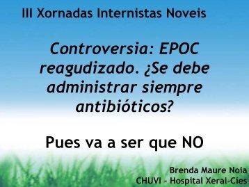 Controversia: EPOC reagudizado. Â¿Se debe administrar siempre ...