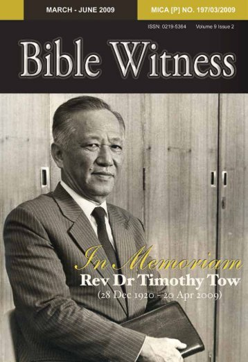In Memoriam: Rev Dr Timothy Tow - Far Eastern Bible College