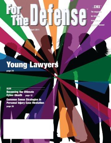 For The Defense, April 2011 - DRI Today
