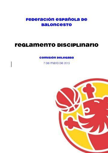 Reglamento Disciplinario 13/14 - Federación Española de Baloncesto