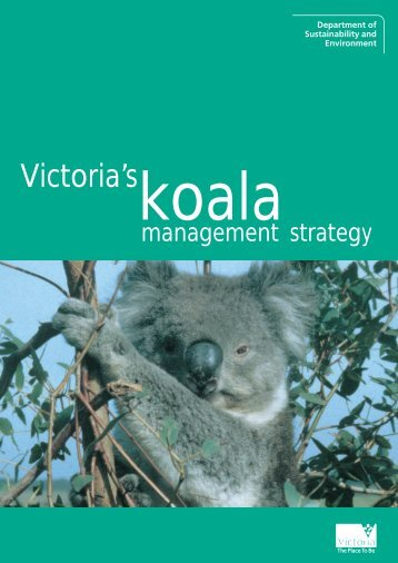 VIC Koala Management Strategy - Department of Sustainability and ...