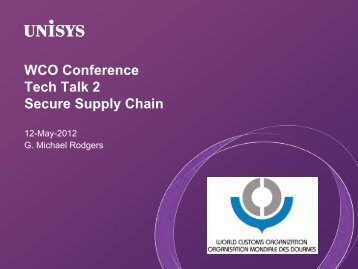 WCO Conference Tech Talk 2 Secure Supply Chain