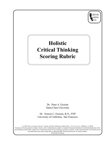 holistic critical thinking scoring rubric Tips on grading: using rubrics, university of delaware critical thinking: critical  thinking rubric , univ of rhode island, - general ed critical thinking paper.
