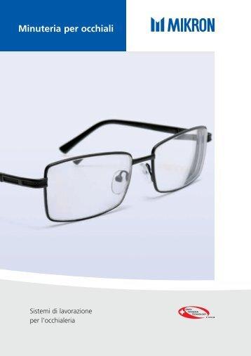 Minuteria per occhiali