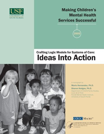 Crafting Logic Models for Systems of Care: Ideas Into Action