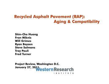 R l d A h lt P t (RAP) Recycled Asphalt Pavement (RAP): Aging ...