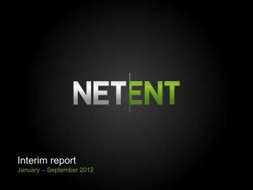 Interim report January – September 2012 - Net Entertainment