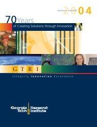 GTRI 2004 Annual Report - Georgia Tech Research Institute