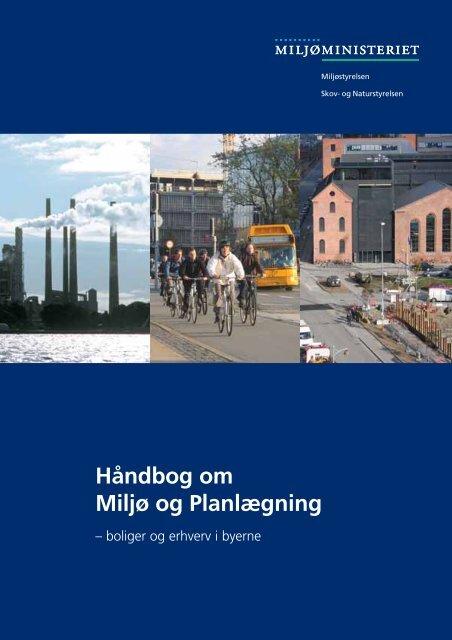 Håndbog om Miljø og Planlægning - Naturstyrelsen