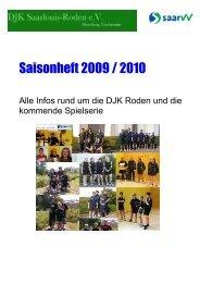Saisonheft 2009 / 2010 als pdf-Datei - DJK Saarlouis-Roden