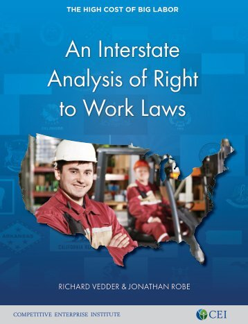 Richard Vedder and Jonathan Robe - An Interstate Analysis of Right to Work Laws