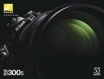 Die Nikon D300S ist das neue, bemerkenswert kreative