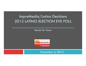 Texas - Latino Decisions