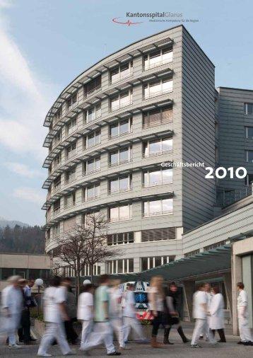 Geschäftsbericht 2010 - Kantonsspital Glarus