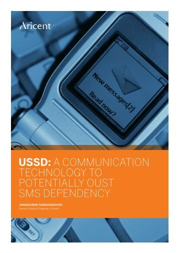ussd: a communication technology to potentially oust sms ... - Aricent