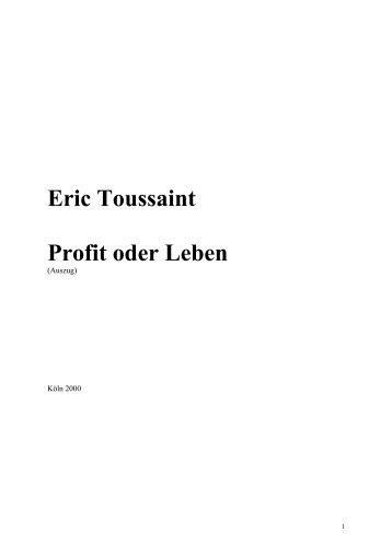 Eric Toussaint Profit oder Leben - attac Marburg