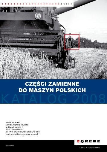 CZĘŚCI ZAMIENNE DO MASZYN POLSKICH - Grene