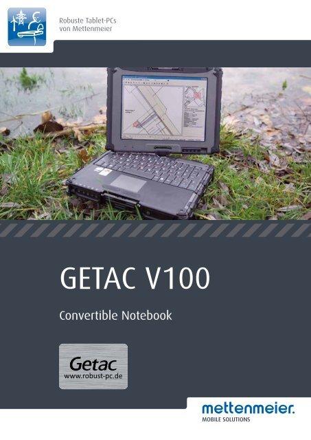 Datenblatt GETAC V100 (PDF, 601 KB) - Robust-pc.de