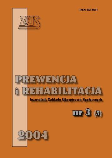 Prewencja i rehabilitacja nr 3/2004 - Główna Strona ZUS
