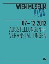 Das Halbjahresprogramm 07-12/2012 - Wien Museum