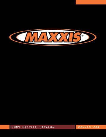 2009 BICYCLE CATALOG maxxis.com - Who-sells-it.com