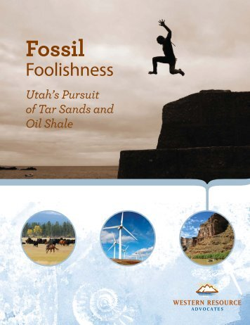 Fossil Foolishness - Western Resource Advocates