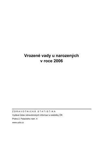 Vrozené vady u narozených v roce 2006 - ÚZIS ČR