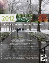 ANNUAL REPORT - The Scott Arboretum of Swarthmore College