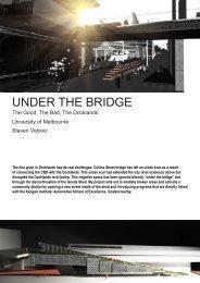 UNDER THE BRIDGE - Graduate Architecture