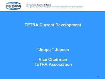 Current Developments in TETRA