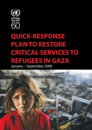 QUICK-RESPONSE PLAN TO RESTORE CRITICAL ... - Unrwa