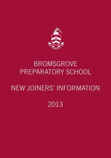 Prep Joining Instructions 2013/14 - Bromsgrove School
