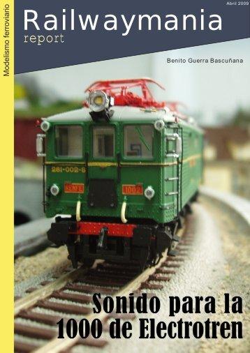 Sonido para la 1000 de Electrotren - Railwaymania.com