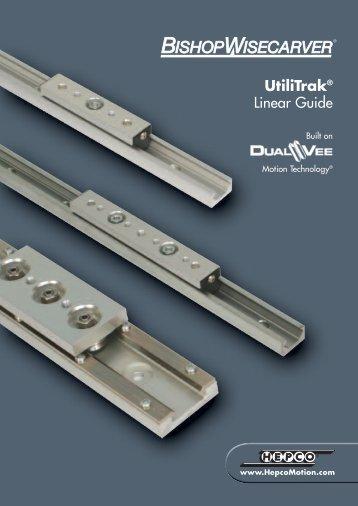 UtiliTrak® Linear Guide - TEA Machine Components Inc.