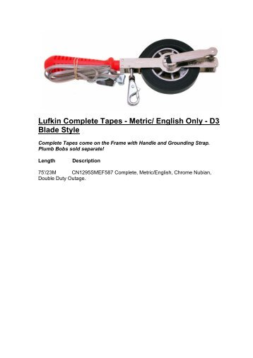 Lufkin Complete Tapes - Metric/ English Only - D3 Blade Style - topvs1