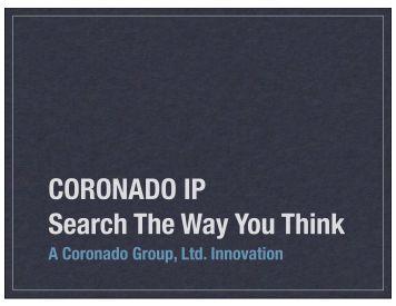 Coronado IP Visual Overview - Coronado Group, Ltd.