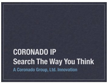 Coronado IP Visual Overview - Coronado Group, Ltd.