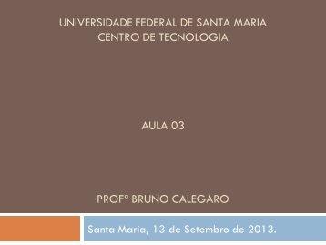 universidade federal de santa maria centro de tecnologia aula 03 ...