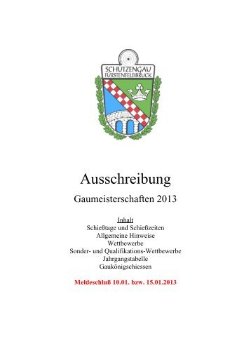Ausschreibung zur Gaumeisterschaft 2013 - Schützengau ...