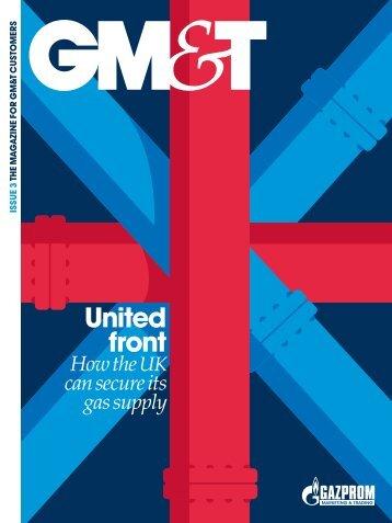 GM&T Magazine Issue 3 - Gazprom Marketing & Trading