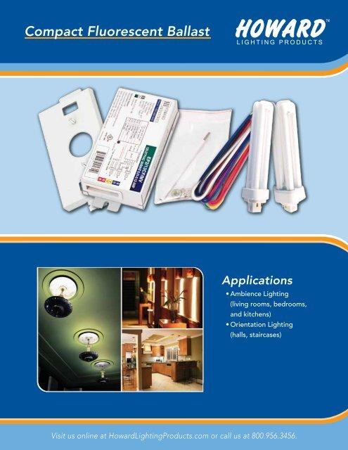 Compact Fluorescent Ballast Brochure - Howard Industries, Inc.