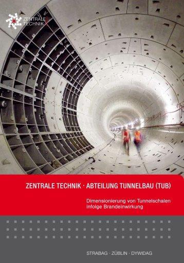 Temperaturentwicklung und Beanspruchung von Tunnelschalen im ...