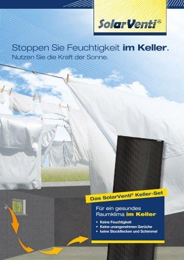 Lesen Sie mehr in der Keller-Set Broschüre... - SolarVenti