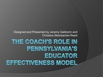 Coach Role in Teacher Evaluation PPT.pdf - Pennsylvania Institute ...