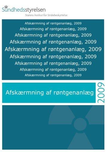 Afskærmning af røntgenanlæg, 2009 - Sundhedsstyrelsen