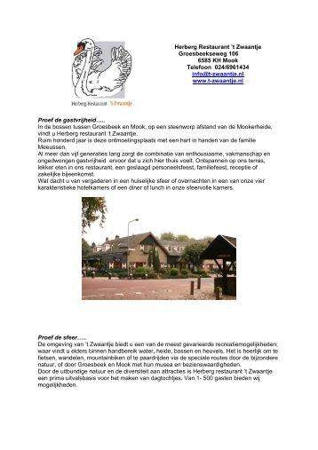 Herberg Restaurant 't Zwaantje Groesbeekseweg 106 6585 KH ...