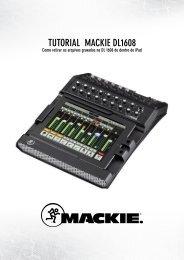 TUTORIAL MACKIE DL1608