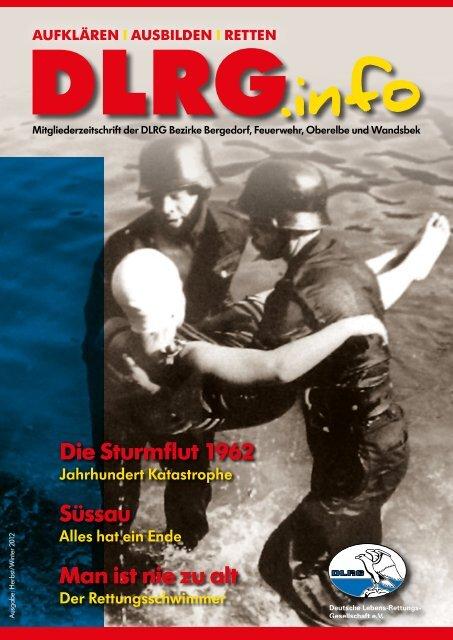 Die Sturmflut 1962 Man Ist Nie Zu Alt Sã¼ssau Dlrg Bezirk