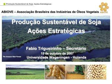 Produção Sustentável de Soja Ações Estratégicas - ABIOVE ...